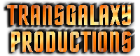 Transgalaxy Productions